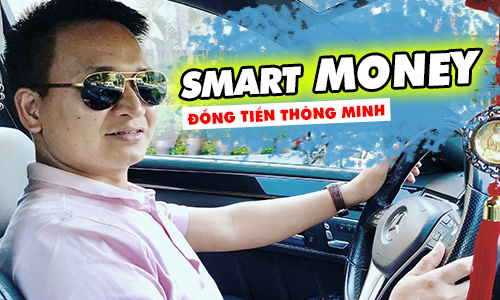 Smart Money - Đồng tiền Thông minh